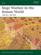 Siege warfare in the Roman world : 146 BC-AD 378