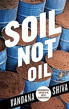 Soil not oil : environmental justice in a time of climate crisis