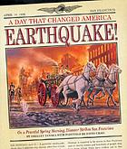 Earthquake! : on a peaceful spring morning disaster strikes San Francisco