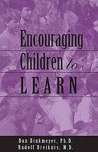 Encouraging children to learn: the encouragement process