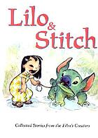 Lilo & Stitch : collected stories from the film's creators