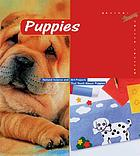 Puppies : [science facts and fun art projects that teach about puppies]