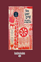 The Lost Dog: EasyRead Large 16 point