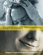 Depression : what you need to know