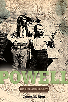 John Wesley Powell his life and legacy