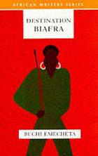Destination Biafra : a novel