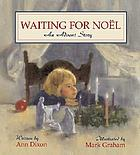 Waiting for Noël : an Advent story