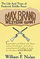 Max Brand, western giant : the life and times of Frederick Schiller Faust