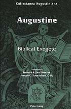 Augustine : biblical exegete