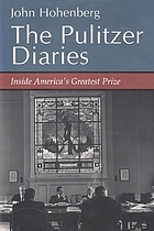 The Pulitzer diaries : inside America's greatest prize