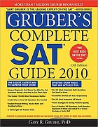 Gruber's complete SAT guide 2010