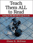Teach them all to read : catching the kids who fall through the cracks