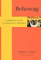 Believers : a journey into evangelical America