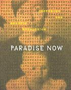 Paradise now : picturing the genetic revolution
