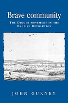 Brave community : the Digger movement in the English Revolution