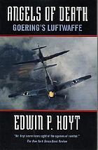 Angels of death : Goering's Luftwaffe