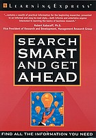 Search smart and get ahead : find all the information you need