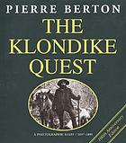 The Klondike quest : a photographic essay, 1897-1899