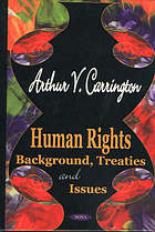 Human rights : background, treaties and issues