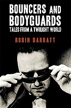 Bouncers and bodyguards : tales from a twilight world