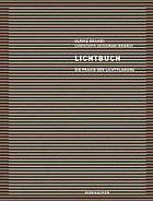 Lichtbuch : die Praxis der Lichtplanung