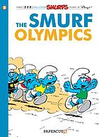 The Smurf Olympics : a Smurfs graphic novel