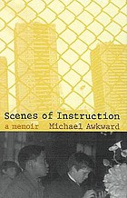 Scenes of instruction : a memoir