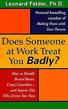 Does someone at work treat you badly?
