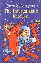 The intergalactic kitchen
