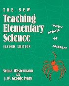 The new teaching elementary science : who's afraid of spiders?