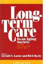 Long-term care in an aging society : choices and challenges for the '90s