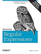 Mastering regular expressions : powerful techniques for Perl and other tools