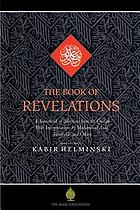 The book of revelations : selections from the Holy Qurʻān