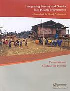 Integrating poverty and gender into health programmes a sourcebook for health professionals