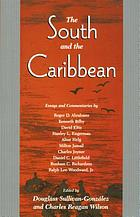 The South and the Caribbean : essays and commentaries