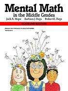 Mental math in the middle gradesMental math in the middle grades