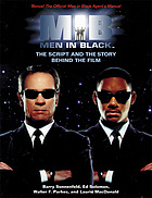 Men in black : the script and the story behind the film