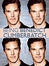 Being Benedict Cumberbatch.