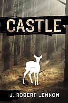 Castle : a novel
