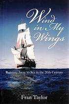 Wind in my wings : running away to sea in the 20th century