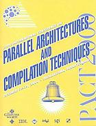 Proceedings : 2000 International Conference on Parallel Architectures and Compilation Techniques : October 15-19, 2000, Philadelphia, Pennsylvania