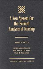 A new system for the formal analysis of kinship