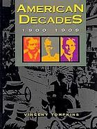 American decades : 1900-1909