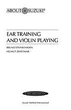 Ear training and violin playing : a Suzuki method symposium