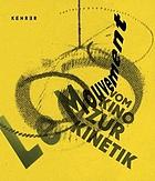 Le Mouvement : vom Kino zur Kinetik
