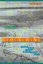 Geocaching : hike and seek with your GPS