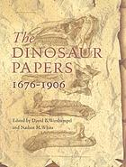 The dinosaur papers, 1676-1906