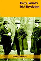 Harry Boland's Irish revolution, 1887-1922
