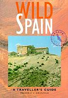 Wild Spain : a traveller's guideWild Spain
