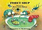 Insect soup : bug poems